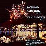 George Weldon Water Music Suite/Royal Fireworks Suite