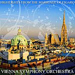 Vienna Symphony Orchestra Highlights From The Marriage Of Figaro