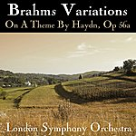 London Symphony Orchestra Brahms Vairations On A Theme By Haydn, Op 56a
