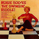 Rosemary Clooney Rosie Solves The Swingin' Riddle