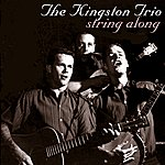 The Kingston Trio String Along