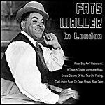Fats Waller Fats Waller In London