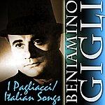 Beniamino Gigli I Pagliacci/ Italian Songs