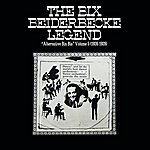 Bix Beiderbecke The Bix Beiderbecke Legend Volume 5