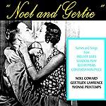 Noël Coward Noel & Gertie