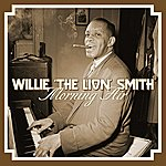 Willie 'The Lion' Smith Morning Air