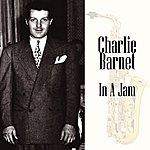 Charlie Barnet In A Jam