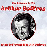 Arthur Godfrey Christmas With Arthur Godfrey