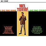 Mel Tormé I Dig The Duke I Dig The Count