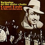 Count Basie & His Orchestra Swinging At The Daisy Chain