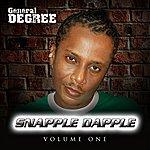 General Degree Snapple Dapple Vol. 1