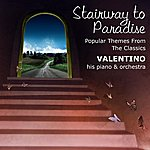 Valentino Stairway To Paradise: Popular Themes From The Classics