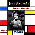 Abbey Lincoln Jazz Legends (Légendes Du Jazz), Vol. 25/32: Abbey Lincoln - It's Magic