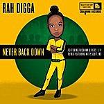Rah Digga Never Back Down - Ep