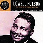Lowell Fulson The Complete Chess Masters