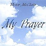 Victor McClain My Prayer ( Cd Single )