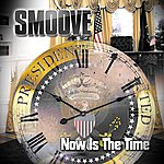 Smoove Now Is The Time - Single