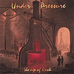 Under Pressure The Age Of Rock