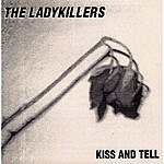 The Lady Killers Quartet Kiss And Tell