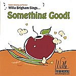 Willa Brigham Something Good