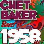 Chet Baker Best Of 1958: Vol. 1