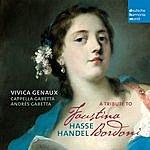 Vivica Genaux A Tribute To Faustina Bordoni