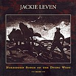 Jackie Leven Forbidden Songs Of The Dying West