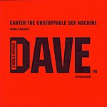 Carter The Unstoppable Sex Machine A World Without Dave