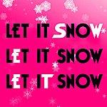 Sweet Let It Snow