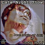 John Wolf Late Night Show