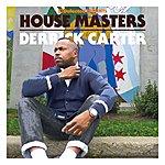 Derrick Carter Defected Presents House Masters - Derrick Carter