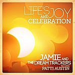 Jamie Life's Joy And Celebration (Feat. Patty Austin)