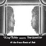 King Tubby King Tubby Meets The Upsetter At The Grass Roots Of Dub