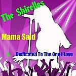 The Shirelles Mama Said