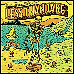 Less Than Jake Greetings & Salutations