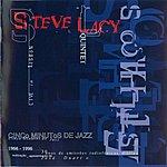 Steve Lacy Steve Lacy Quintet: Estilhacos Cinco Minutos De Jazz