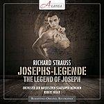 Robert Heger Strauss: The Legend Of Joseph, Op. 64