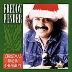 Freddy Fender Christmas Time In The Valley
