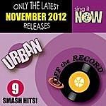 Off The Record November 2012 Urban Smash Hits