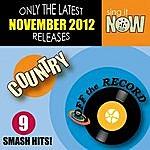 Off The Record November 2012 Country Smash Hits