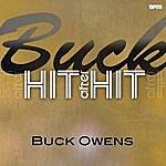 Buck Owens Buck - Hit After Hit