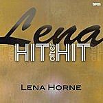 Lena Horne Lena - Hit After Hit