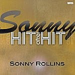 Sonny Rollins Sonny - Hit After Hit