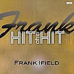 Frank Ifield Frank - Hit After Hit