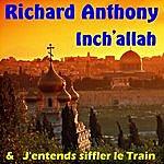 Richard Anthony Inch'allah