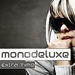 Monodeluxe Extra Time - Ep