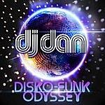 DJ Dan Disco Funk Odyssey Dj Mix