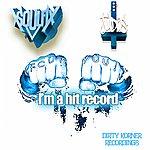 Soul Fix Fcuk You Im A Hit Record