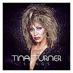 Tina Turner Tina Turner Songs