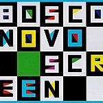 Bosco Novo Screen